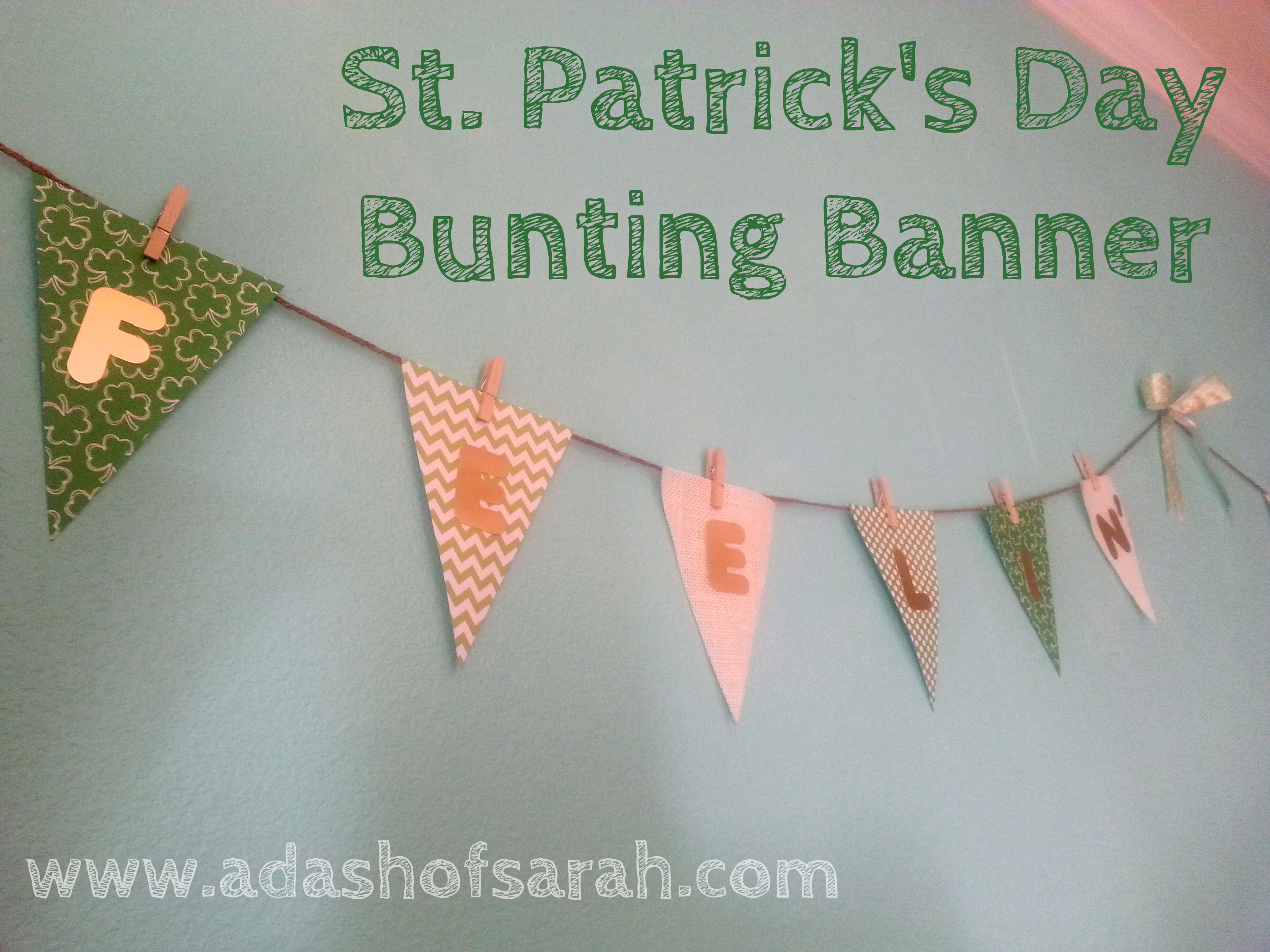 """Easy and Quick DIY St. Patrick's Day """"Feelin' Lucky"""" Bunting Banner"""